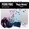 GR291 Pedro Pons - Magic Melody (Original Mix)