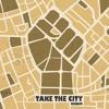 Take The City Riddim Medley - Various Artists (Rebelmadiaq Sound). 2017