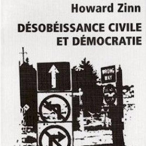 LECTURE - Désobéissance civile et démocratie (Howard Zinn - 1986)