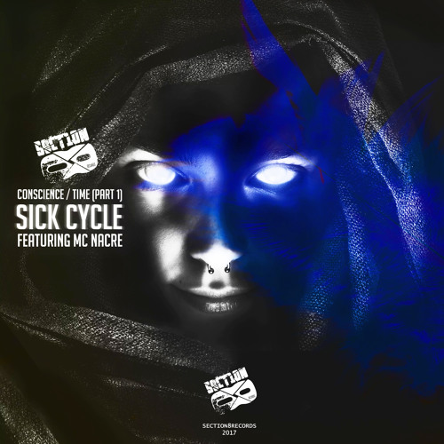 Sick Cycle feat. MC Nacre - Conscience [SECTION8BASS026]