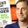 BUILDING MEAT FROM PLANTS w BEYOND MEAT'S ETHAN BROWN