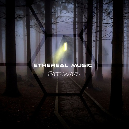 Ethereal Music: Pathways Demo