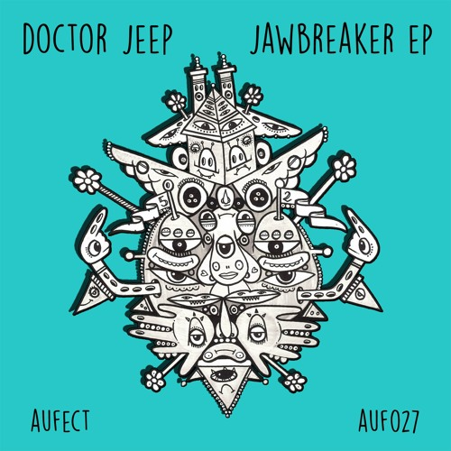 Doctor Jeep - Jawbreaker EP [Aufect Recordings]