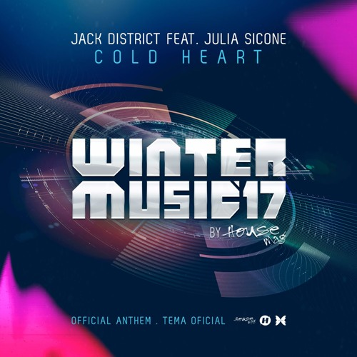 Jack District Feat. Julia Sicone - Cold Heart  (Winter Music 2017 Anthem) [Free Download]