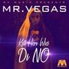 Mr. Vegas - Kill Har Wid Di No (Green Tone Remix)