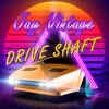 Drive Shaft (Full Version @ Bandcamp)