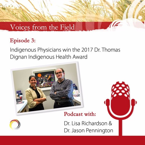 Voices from the Field - 03 - Drs. Lisa Richardson and Jason Pennington