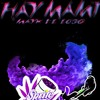 Hay Mami - Mayk El Lobo Pro. By Sweet Music & Nexus En El Beat