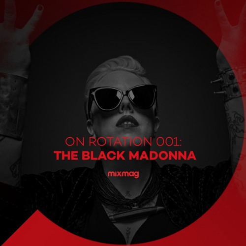 On Rotation 001: The Black Madonna