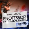 Download Lagu Dennis - Professor Da Malandragem (Dennis & DANNE Extended) [Ft. Wesley Safadão & R10] mp3 (47.54 MB)