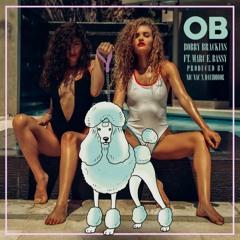 O.B feat. Marc E. Bassy [Prod. By Nic Nac x DavidDior]