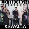 Wild Thoughts vs Swalla (Myth Of Unity Mashup)