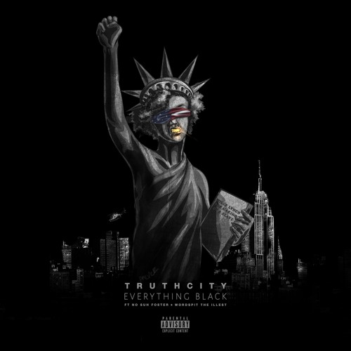 Everything Black (feat. No Suh Foster & Wordspit The Illest)(Prod. By YL On Dem 808s)