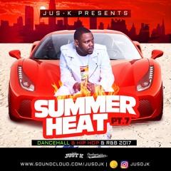 Summer Heat Pt.7 Hip - Hop & RnB 2017
