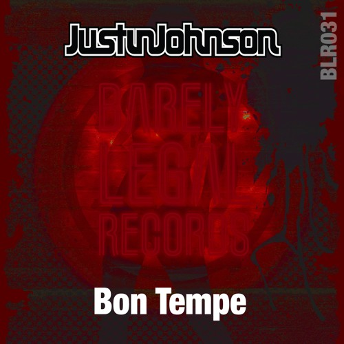 """DJ Justin Johnson """"Bon Tempe"""""""