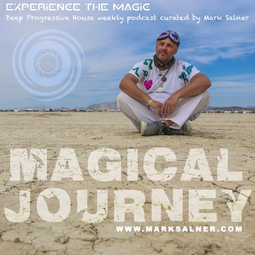 Magical Journey podcast curated by Mark Salner and hosted by Universal Love Tribe