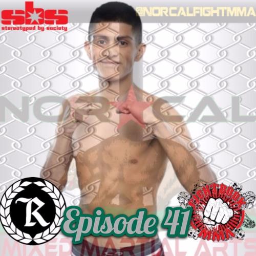 Episode 41: @norcalfightmma Podcast Featuring Jaime 'The Gentleman' Mora