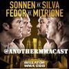 Download #AMPRadio presents: #SmackMyPicksUp Bellator NYC: Sonnen vs. Silva Mp3