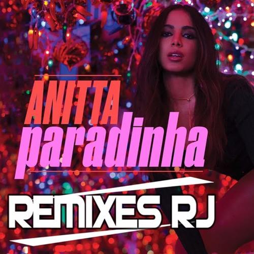 Paradinha - Anitta Feat DJ Bochecha Rees
