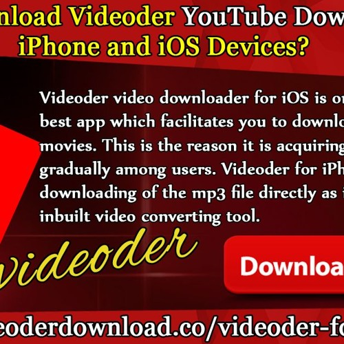 How To Download Videoder YouTube Downloader For IPhone And IOS