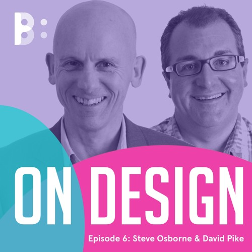 Episode 6: Steve Osborne & David Pike