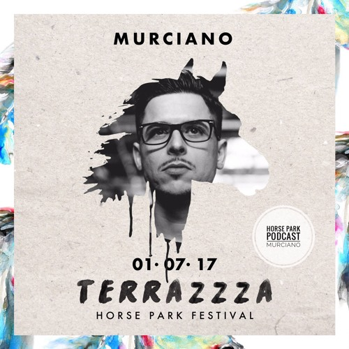 Terrazzza Horse Park Festival Podcast By Murciano By
