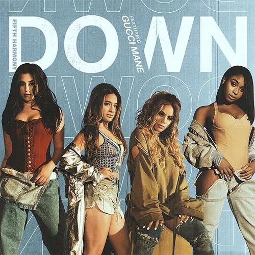 Fifth Harmony - Down ft. Gucci Mane (Broque Remix)