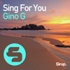 Gino G - Sing for You