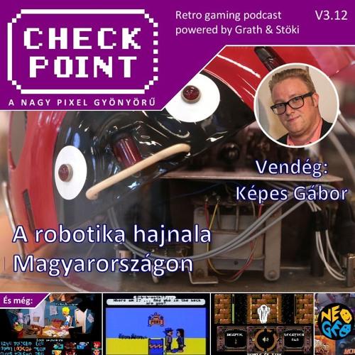 Checkpoint 3x12 - A robotika kezdetei Magyarországon