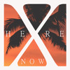 Here & Now (Radio Edit)