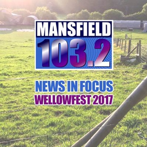 News In Focus SE02EP03 Wellowfest P2 Taking To The Stage Thursday 22nd June 2017