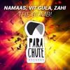 Namaas Vit Gula Zahi The Bomb Mp3