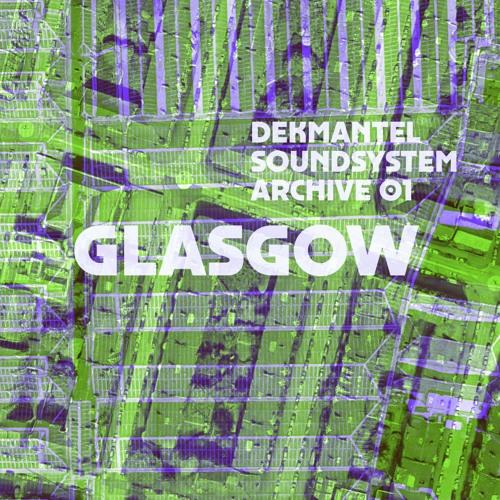 Dekmantel Soundsystem Archive 01 - Glasgow (12-11-2016)
