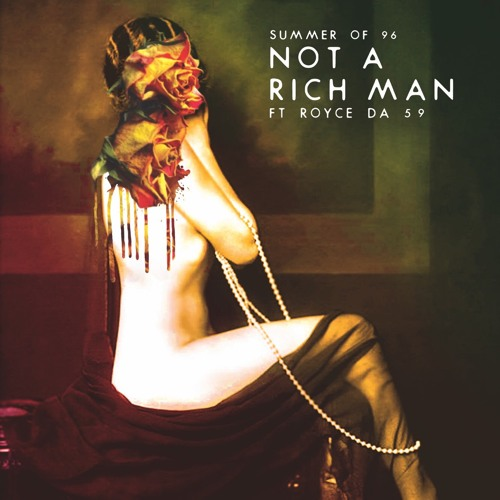 Not A Rich Man (feat. Royce 5'9)