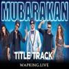 Mubarakan - Title Song - Anil Kapoor , Arjun Kapoor , Athiya Shetty , Ileana D'Cruz