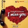 Diamond Platnumz - I Miss You ( Official Audio)