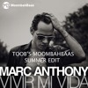 Marc Anthony - Vivir Mi Vida (Moombahbaas Summer Edit) FREE DOWNLOAD = FULL