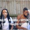 DJ KHALED Feat. Rihanna & Bryson Tiller - Wild Thoughts (R&B Cover)