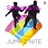 SpringStil - Jump 2 Nite (Jaxx 'N' Danger Remix)