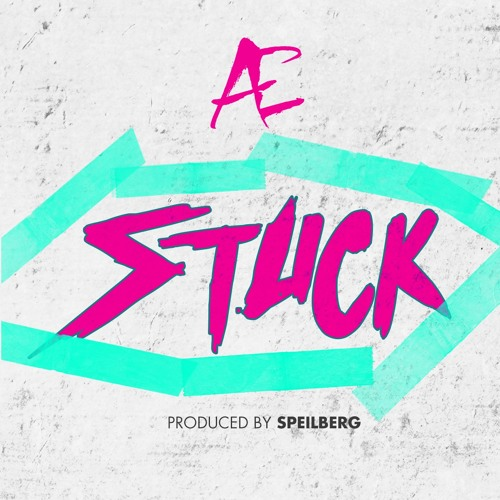 Speilberg Presents: Stuck (Ft. AE the Cool)