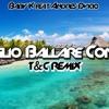 Baby K - Voglio ballare con te ft. Andrés Dvicio (T&C Bootleg Remix)
