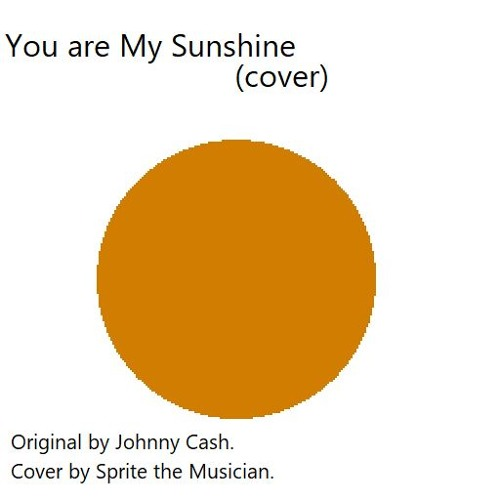 You Are My Sunshine (cover)
