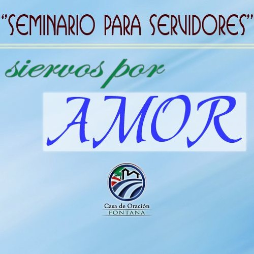 Siervos Por Amor