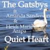 Quiet Heart  ft. AMANDA SANDERSON & HEIDI MARIE ARAPA