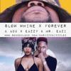 Slow Whine X Forever (Bizzzle Mashup) - K Adu X Eazzy Ft. Mr. Eazi