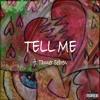 Tell Me ft. Tanner Sebren (Prod. CorMill)