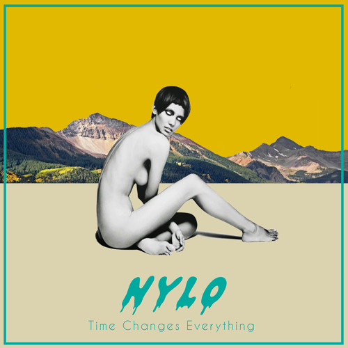 Nylo - TIME CHANGES EVERYTHING