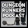 Dungeon Runners Podcast #5 - Music kids | ft.Creepsmcpasta, MrCreepyPasta, General Drowned, and Matt