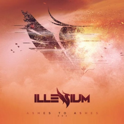 Illenium - Ashes To Ashes - MIX.03