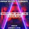 Diamante Feat Enrique Iglesias - Tonight (Im Loving You) Spanish